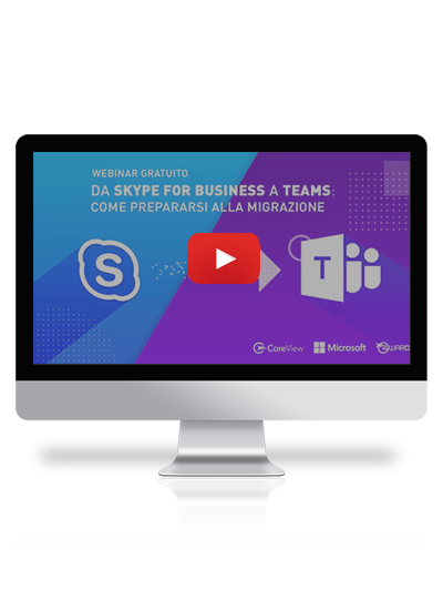 Webinar: Da Skype For Business a Teams – Come prepararsi alla migrazione