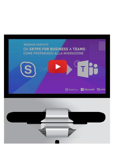 Webinar: Da Skype For Business a Teams – Come prepararsi alla migrazione
