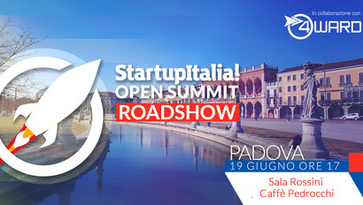 STARTUPITALIA! OPEN SUMMIT ROADSHOW 2018– 1°TAPPA: PADOVA