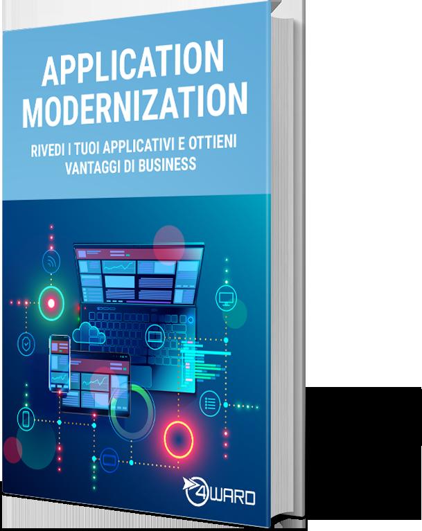Whitepaper: Application Modernization – Rivedi le tue applicazioni