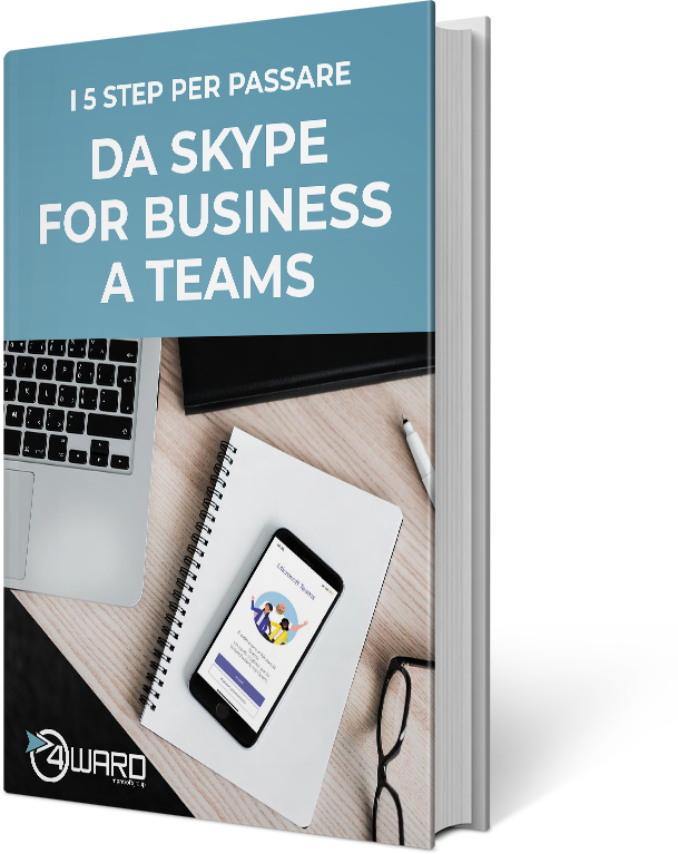Whitepaper - 5 step per passare da Skype For Business a Teams