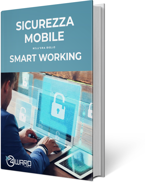 Whitepaper – Sicurezza mobile nell'era dello smart working
