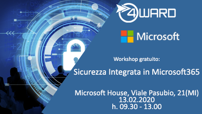 Workshop gratuito: Sicurezza Integrata in Microsoft365