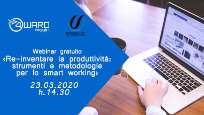 """Webinar gratuito """" Reinventare la produttività: strumenti e metodologie per lo smart working"""""""