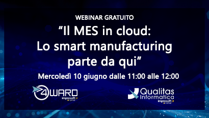 "Webinar ""Il MES in cloud: lo smart manufacturing parte da qui"""