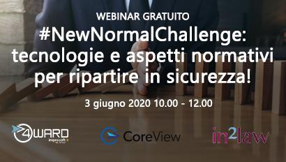 """Webinar """"#NewNormalChallenge: tecnologie e aspetti normativi per ripartire in sicurezza!"""""""