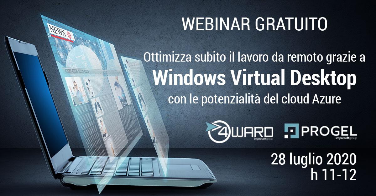 """Webinar """"Ottimizza subito il lavoro da remoto grazie a Windows Virtual Desktop con le potenzialità del cloud Azure"""""""