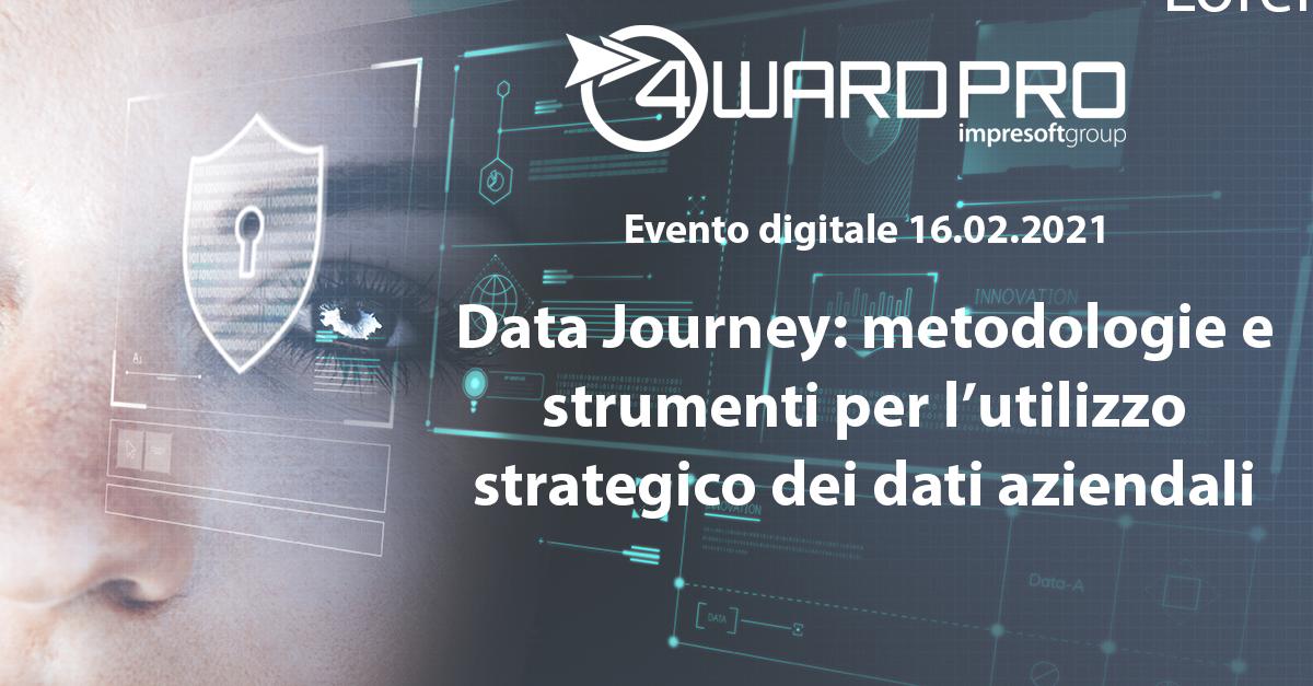 """Evento Digitale """"Data Journey: metodologie e strumenti per l'utilizzo strategico dei dati aziendali"""""""