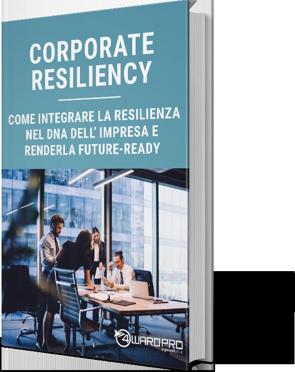 Whitepaper – Corporate Resiliency – Come rendere la tua azienda future-ready