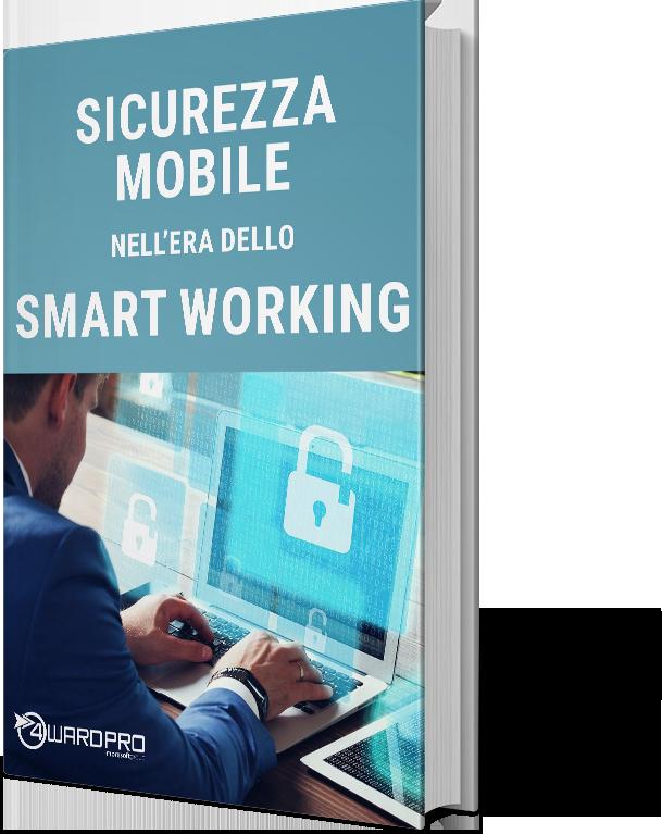 Whitepaper – Sicurezza mobile nell'era dello smart working