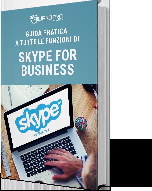 Whitepaper – Tutte le funzionalità di Skype for business