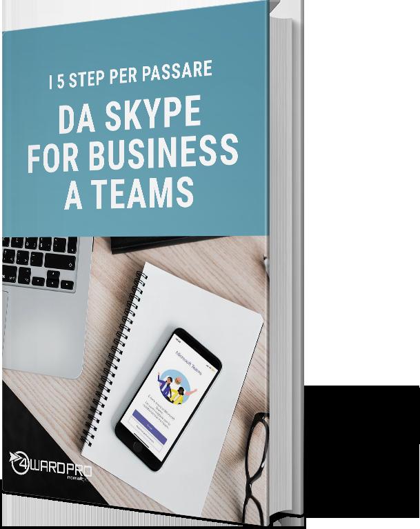 Whitepaper - 5 step per passare da Skype For Business a Teams